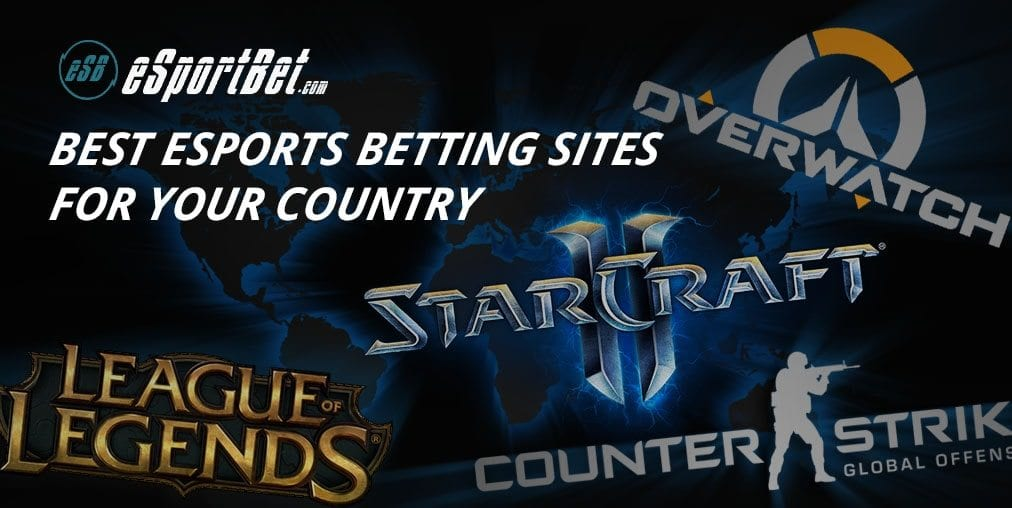 Best Esports Betting Sites 2020 Esport Bet