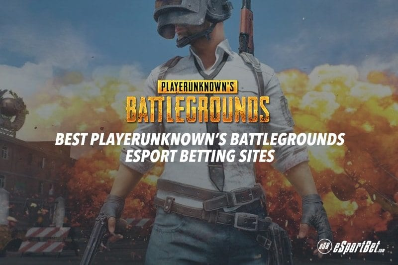 PlayerUnknown's Battlegrounds esports how to bet