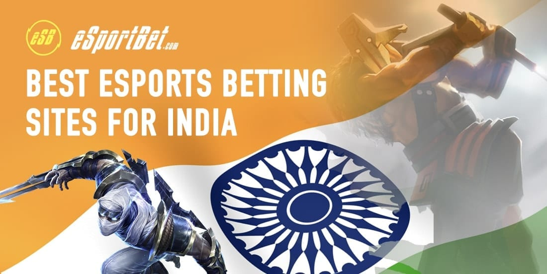 India esports sites, bets and tips