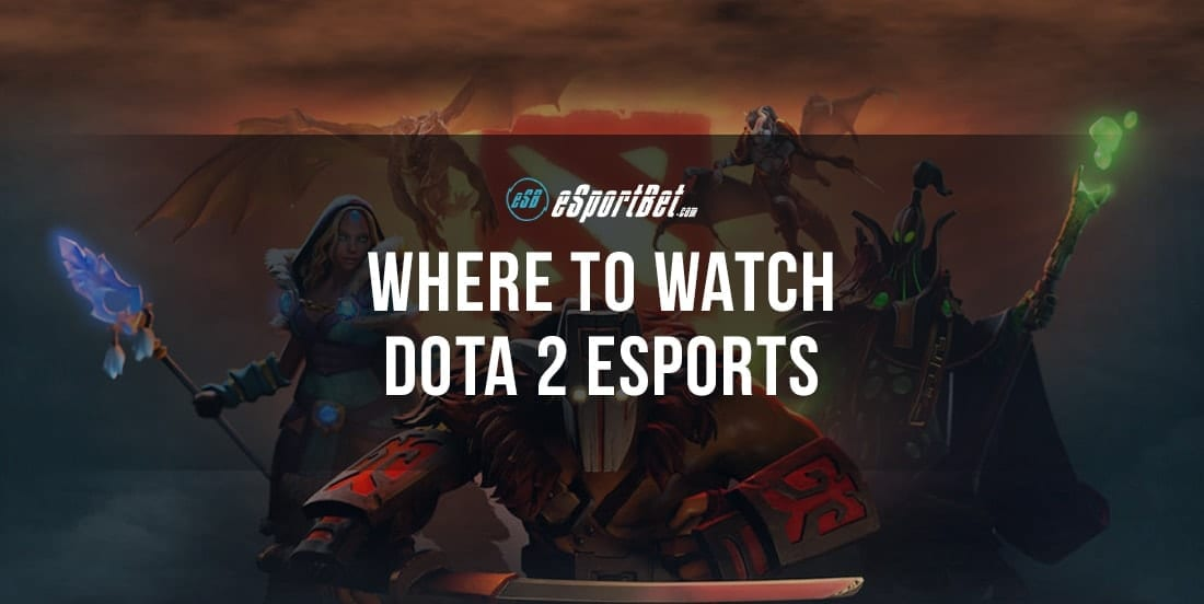 Where to watch Dota 2 esports live-streams
