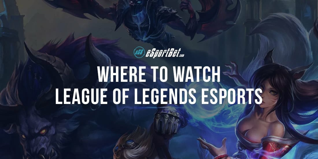 Where to watch League of Legends esports via live-streaming