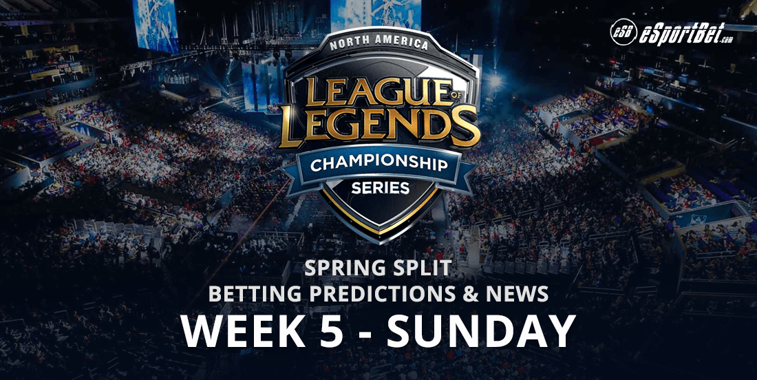 Week 5 spring Split North America Lol 2018