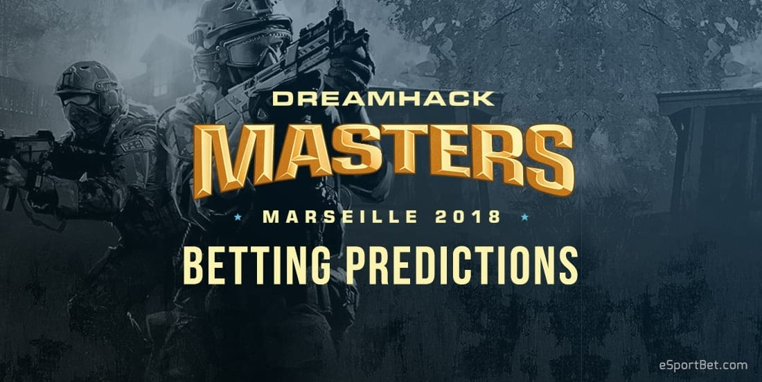 Dreamhack Masters Betting Predictions 2018