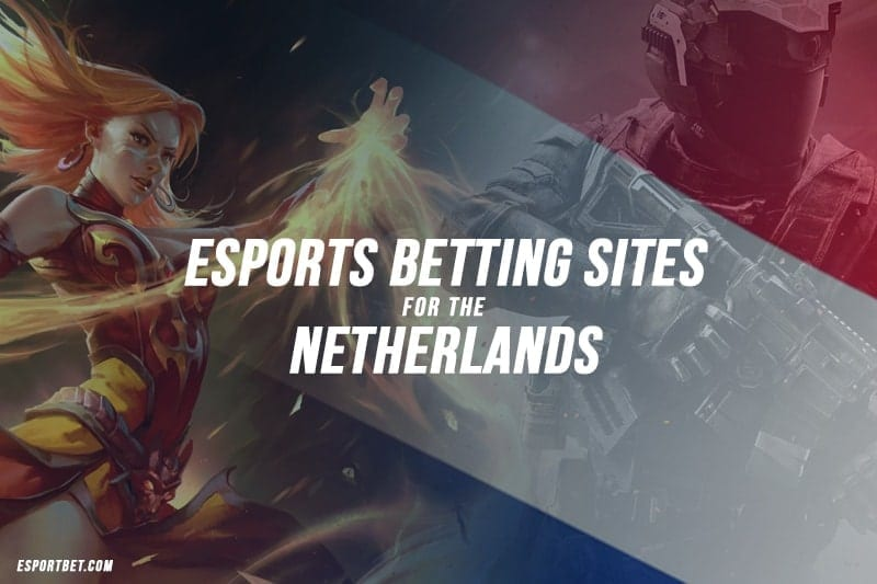 Dutch esports bookmakers