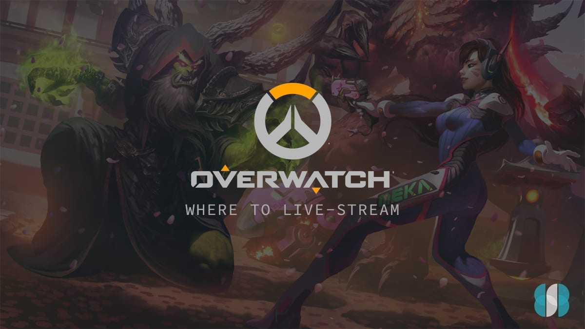 Best live streaming sites to watch Overwatch esports