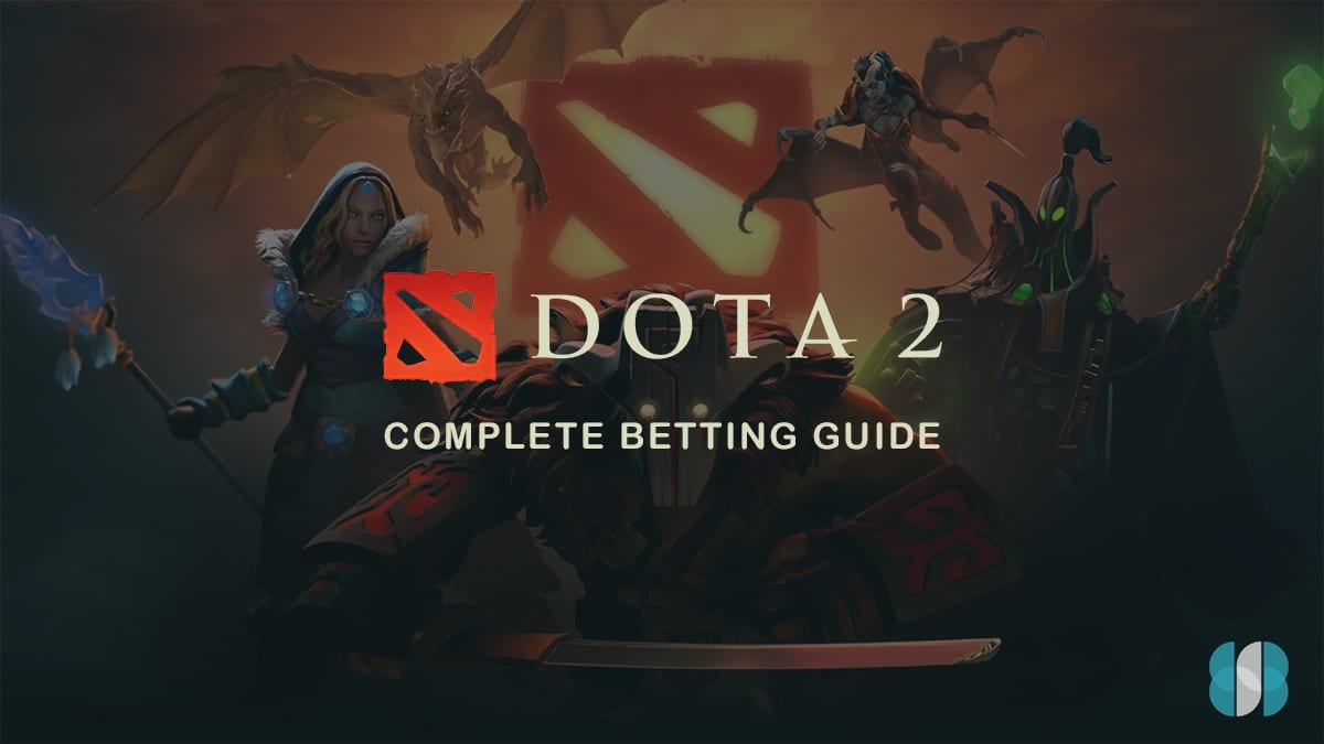 Dota 2 esport betting guide