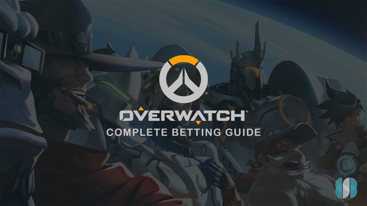 Overwatch espor betting guide