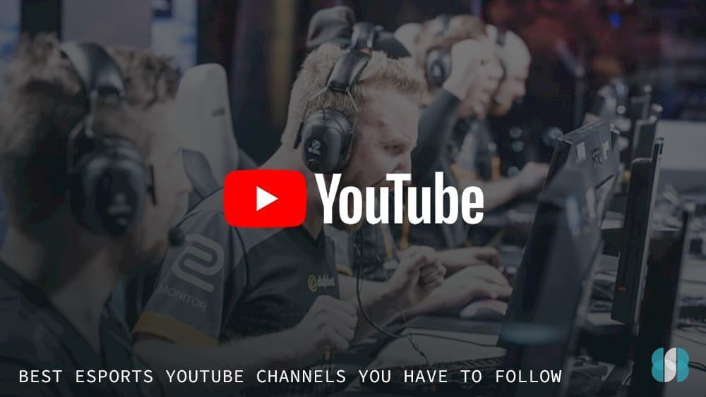 Top 10 eSports YouTube channels for fans