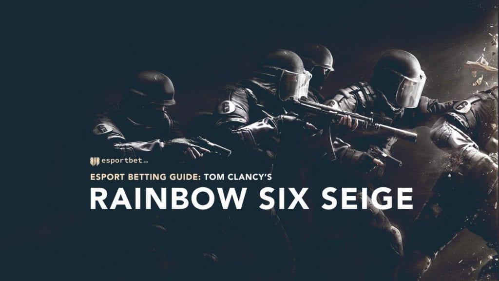 Rainbow Six Siege esports betting guide